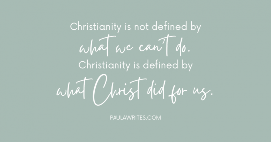 Sixteen Things Christians Can't Do