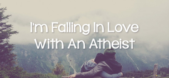 I'm Falling in Love with an Atheist