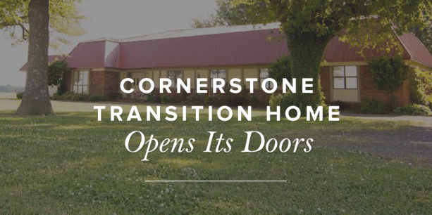 Cornerstone Transition Home Opens Its Doors