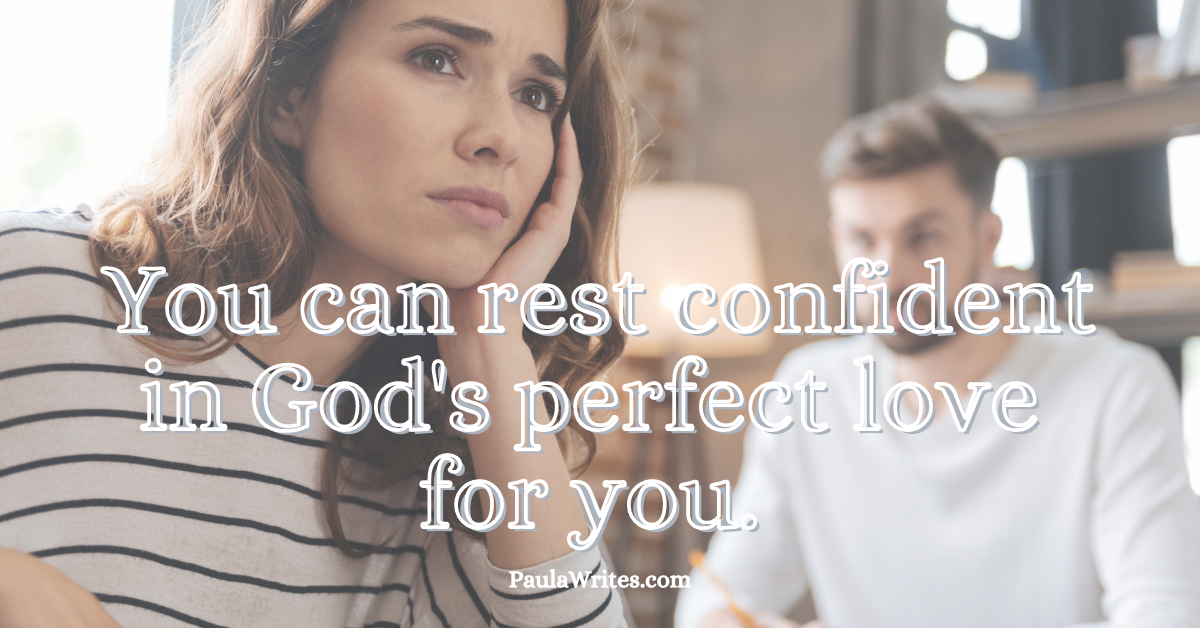 """Woman looking scared to trust God with love life with quote, """"You can rest confident in God's perfect love for you."""""""